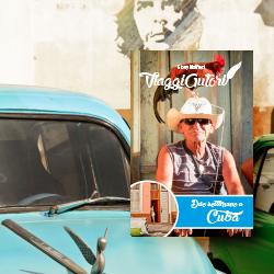 Guida per due settimane a Cuba