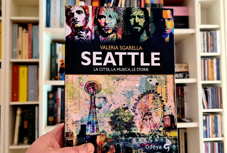 Valeria Sgarella Seattle La città la musica le storie